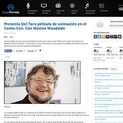 Presenta Del Toro película de animación en el Comic-Con. Con Maxine Woodside
