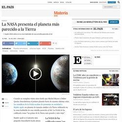 La NASA presenta el planeta más parecido a la Tierra