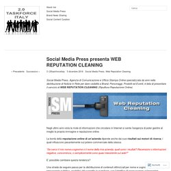 Social Media Press presenta WEB REPUTATION CLEANING