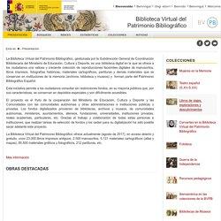 Biblioteca Virtual del Patrimonio Bibliográfico