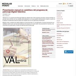 Presentación manual en castellano del programa de patronaje Digital Valentina