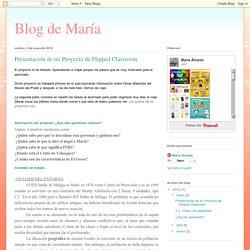 Presentación de mi Proyecto de Flipped Classroom. Por María Álvarez Luque.