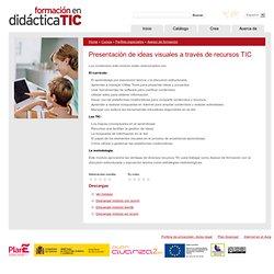 Presentación de ideas visuales a través de recursos TIC