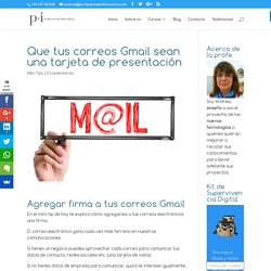 Que tus correos Gmail sean una tarjeta de presentación - Profesora de Informática