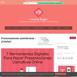 Presentaciones asombrosas - ¡Créalas! - Vanessa Boggio