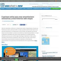 5 opciones online para crear presentaciones interactivas y otras historias sobre mapas