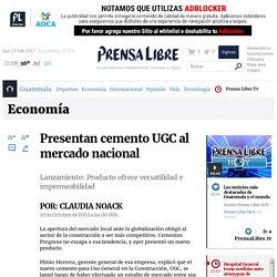 Presentan cemento UGC al mercado nacional
