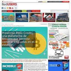Presentan Ripio Credit, una plataforma de Bitcoins que permite comprar en cuotas en el exterior