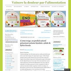 L'orme rouge, un produit naturel présentant certains bienfaits: article de Sylvie Groulx