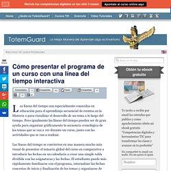 Cómo presentar el programa de un curso con una línea del tiempo interactiva