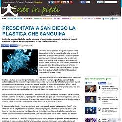 Presentata a San Diego la plastica che sanguina