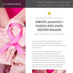 SABCS19: presentati i risultati dello studio DESTINY-Breast01