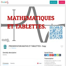 PRESENTATION MATHS ET TABLETTES - Copy by 2thpapineau on Genially