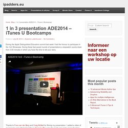 1 in 3 presentation ADE2014 – iTunes U Bootcamps