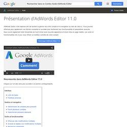 Présentation d'AdWordsEditor11.0 - Centre d'aide AdWordsEditor