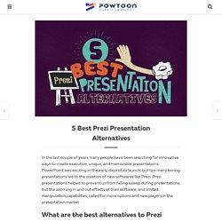 5 Best Prezi Presentation Alternatives – PowToon Blog