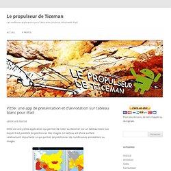 Vittle: une app de presentation et d'annotation sur tableau blanc pour iPad