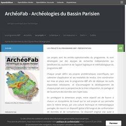 Les projets du programme ABP : présentation – ArchéoFab – Archéologies du Bassin Parisien