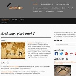Présentation - Archeow.fr
