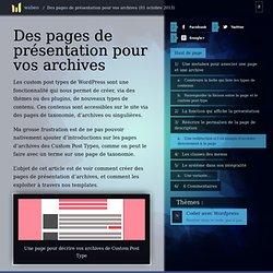 Gérer les pages de présentation de vos archives de custom post types