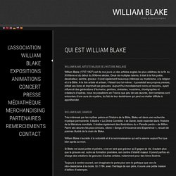Présentation de William Blake par l' association William Blake - association qui sert à faire connaitre William Blake à travers le monde et présenter son travail - William Blake - L'Association à Nérac