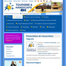 Présentation de l'association Tourisme et Handicaps