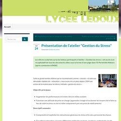 """Présentation de l'atelier """"Gestion du Stress"""" – Lycée C.N. Ledoux"""