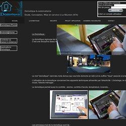 Presentation de la domotique et des systémes d'automatisation de maison inteligente.