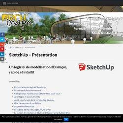 SketchUp - Présentation du logiciel et de ses avantages