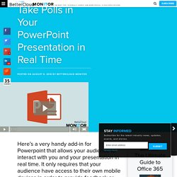 Take Polls in Your PowerPoint Presentation in Real Time - BetterCloud Monitor