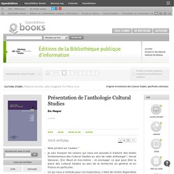 Cultural Studies - Présentation de l'anthologie Cultural Studies - Éditions de la Bibliothèque publique d'information