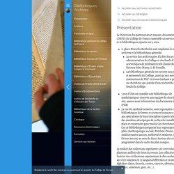 Présentation - Bibliothèques Archives