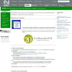 Présentation du Centre de formation aux carrières des bibliothèques - Bretagne - Pays de la Loire (CFCB)