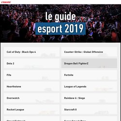 Guide de l'esport : présentation des joueurs, équipes, calendrier et moments clés des 14 jeux majeurs