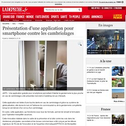 Présentation d'une application pour smartphone contre les cambriolages - 18/04/2013