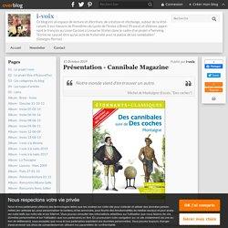 Présentation - Cannibale Magazine