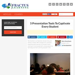 5 Presentation Tools To Captivate Every Student