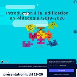 Introduction à la Ludification en Pédagogie / 2019-2020