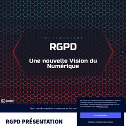 RGPD PRÉSENTATION by Yoann Civrac on Genially