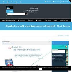 ClassCall, un outil de présentation collaboratif
