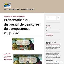 Présentation du dispositif de ceintures de compétences 2.0 [vidéo] – Nos ceintures de compétences
