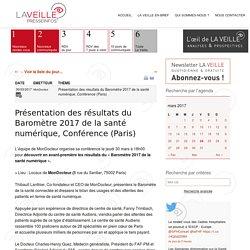 Présentation des résultats du Baromètre 2017 de la santé numérique, Conférence (Paris)