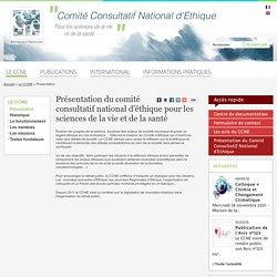 Présentation du comité consultatif national d'éthique pour les sciences de la vie et de la santé