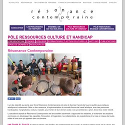 Stages - Pôle Ressources Culture et Handicap - Résonance Contemporaine