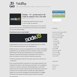 NodeJs ~ 01 : présentation de node et création d'un site web