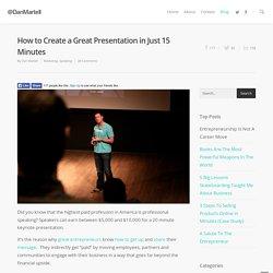 Cómo crear una gran presentación en sólo 15 minutos