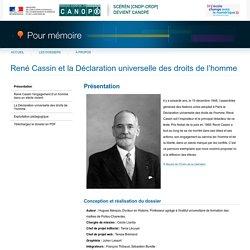 Présentation du dossier «René Cassin et la Déclaration universelle des droits de l'homme»-Pour mémoire-CNDP