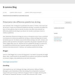 Présentation des différentes plateformes de blog