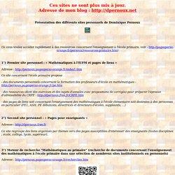 Présentation des différents sites personnels de Dominique Pernoux