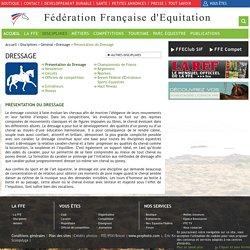 Présentation du Dressage / Dressage / Général / Disciplines / Accueil / Sites FFE